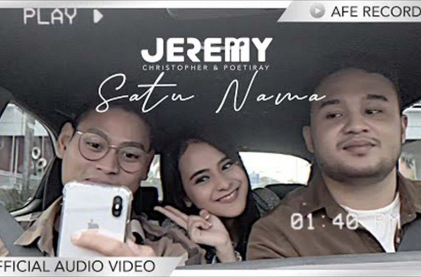 Lirik Lagu Satu Nama – Je2emy